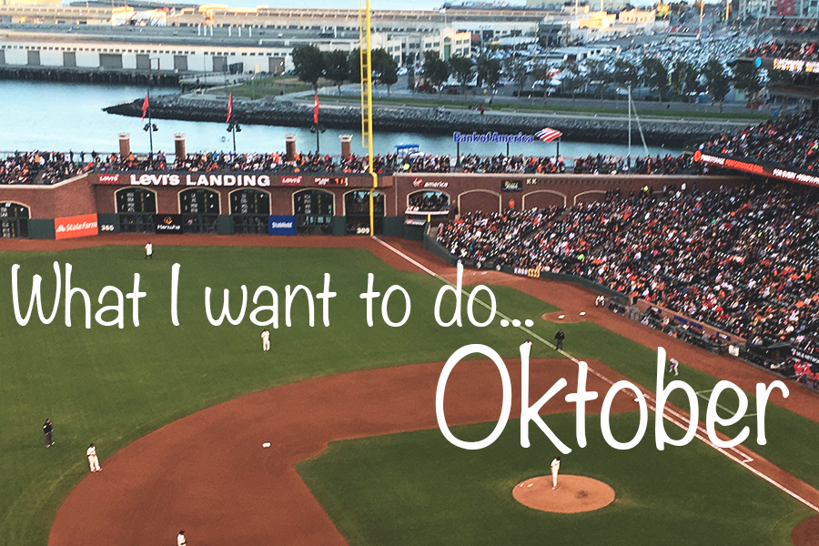 I oktober vil jeg…