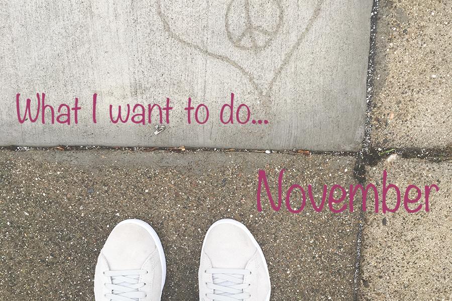 I november vil jeg…