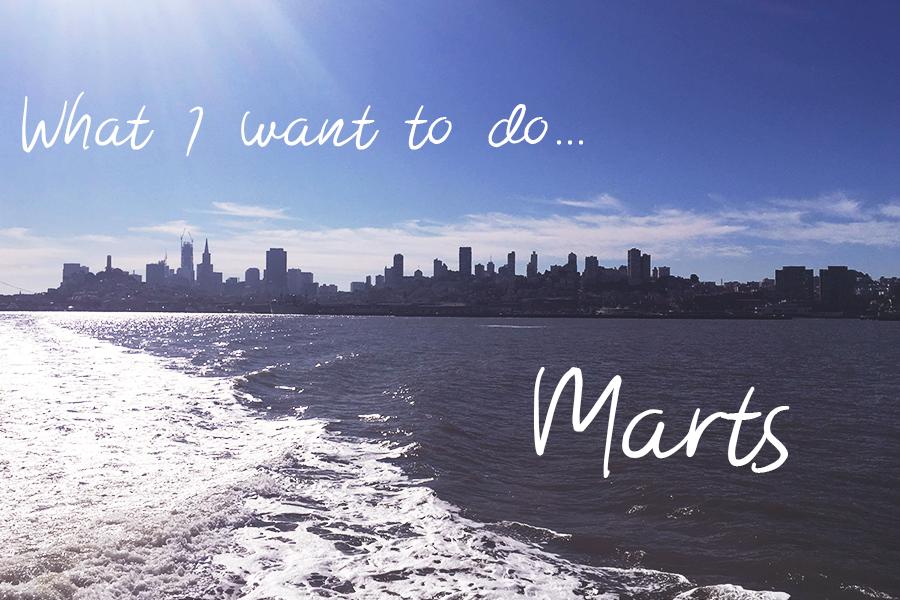 I marts vil jeg…